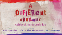 A Different Drummer: Celebrating Eccentrics