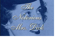 The Notorious Mrs. Dick