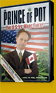 The Prince of Pot: The US vs Marc Emery